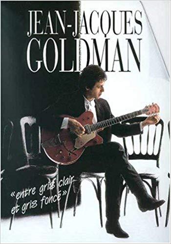 Jean-Jacques Goldman, Entre gris clair et gris foncé
