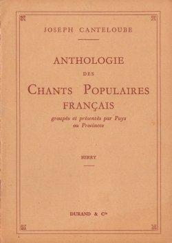 Chant populaires français. Berry