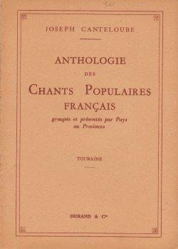 Chants populaires français. Touraine