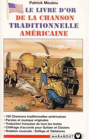 Le livre d'or de la chanson traditionnelle américaine