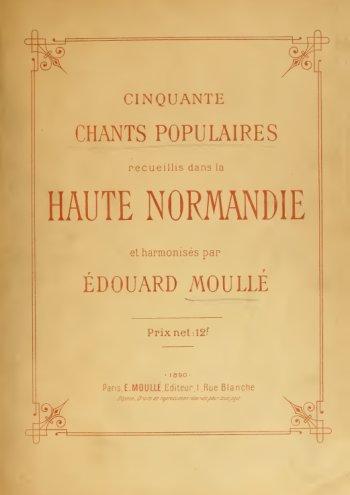 Cinquante chants populaires de Haute Normandie Partition gratuite