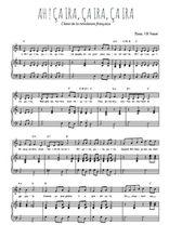 Téléchargez la partition de Ah ! Ça ira, ça ira, ça ira en PDF pour Chant et piano