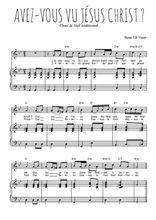 Téléchargez la partition de Avez-vous vu Jésus Christ en PDF pour Chant et piano