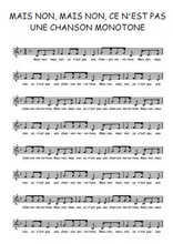La partition gratuite de Mais non, mais non, ce n'est pas une chanson monotone
