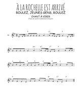 Téléchargez la partition en Sib de la musique Traditionnel-A-la-Rochelle-est-arrive en PDF