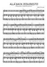 Téléchargez la partition de Allá baja Jesucristo en PDF pour Chant et piano