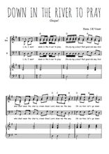 Téléchargez la partition de Down in the river to pray en PDF pour 3 voix TTB et piano